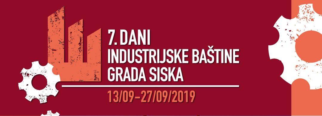 7. Dani industrijske baštine grada Siska