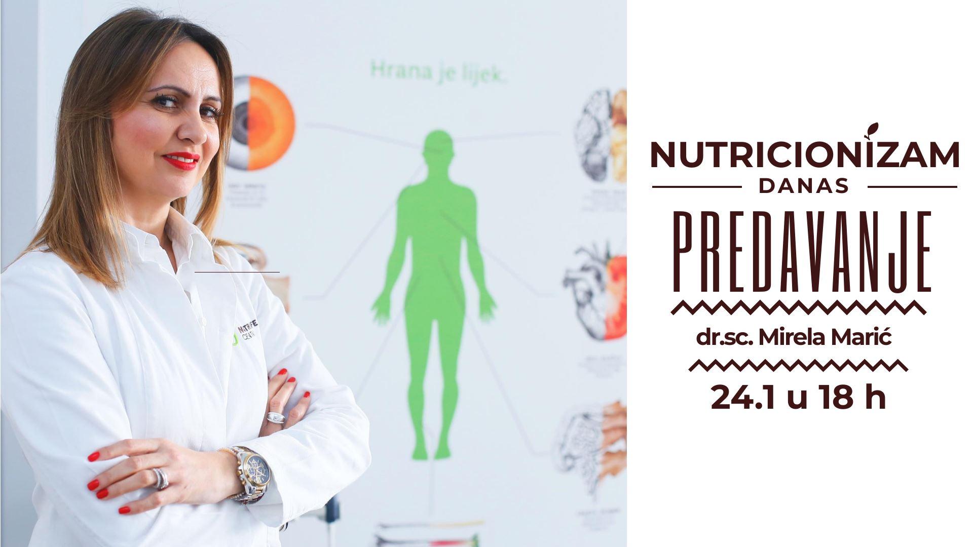 Predavanje nutricionistice novog doba dr.sc. Mirele Marić