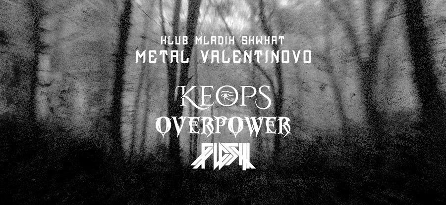 Metal Valentinovo u Skwhatu: Keops / Overpower / Flesh (ZG)