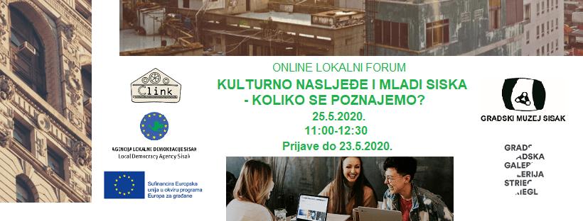 """UKLJUČI SE! Online lokalni forum """"Kulturno naslijeđe i mladi Siska – Koliko se poznajemo?"""""""