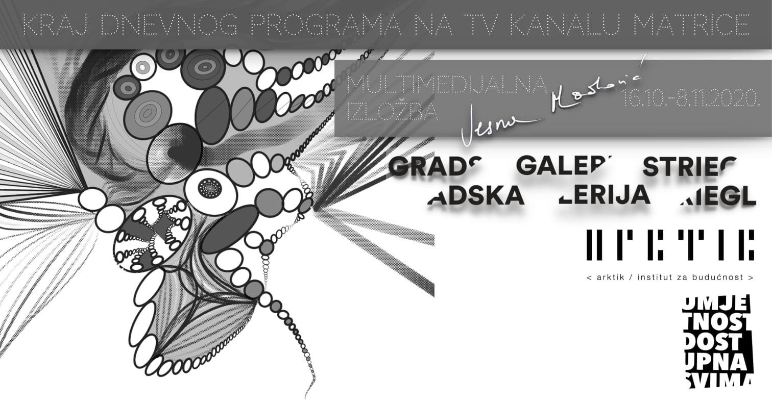 Izložba: Vesna Mačković / Kraj dnevnog programa na TV kanalu matrice